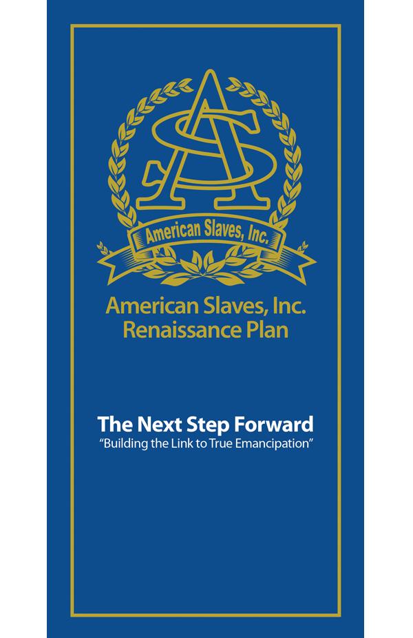 American Slaves, Inc. Renaissance Plan by Norris Shelton