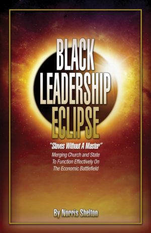 Black Leadership Eclipse by Norris Shelton