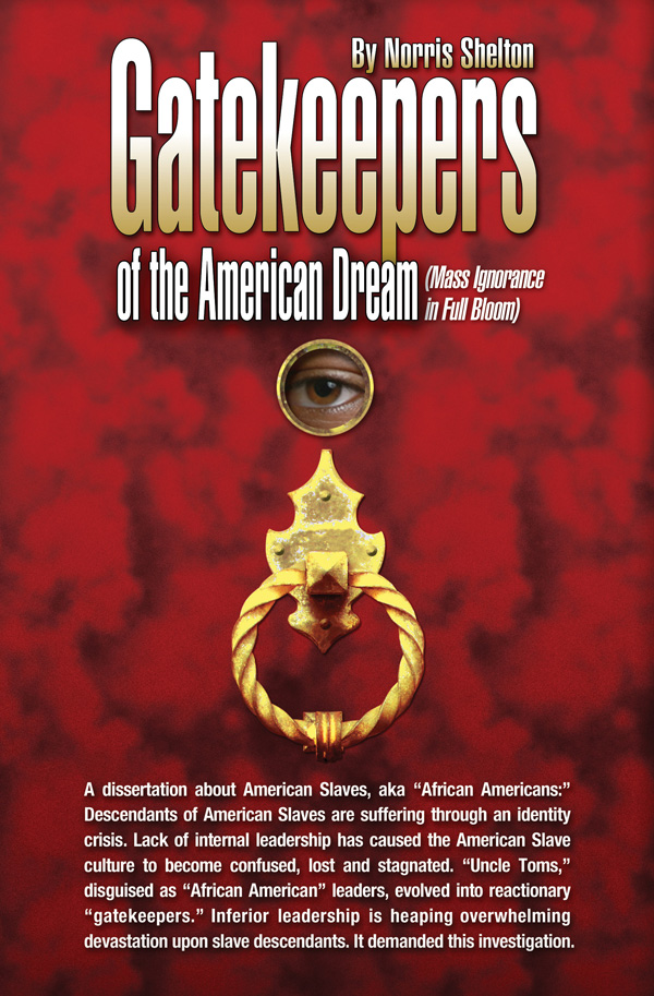 Gatekeepers of the American Dream by Norris Shelton