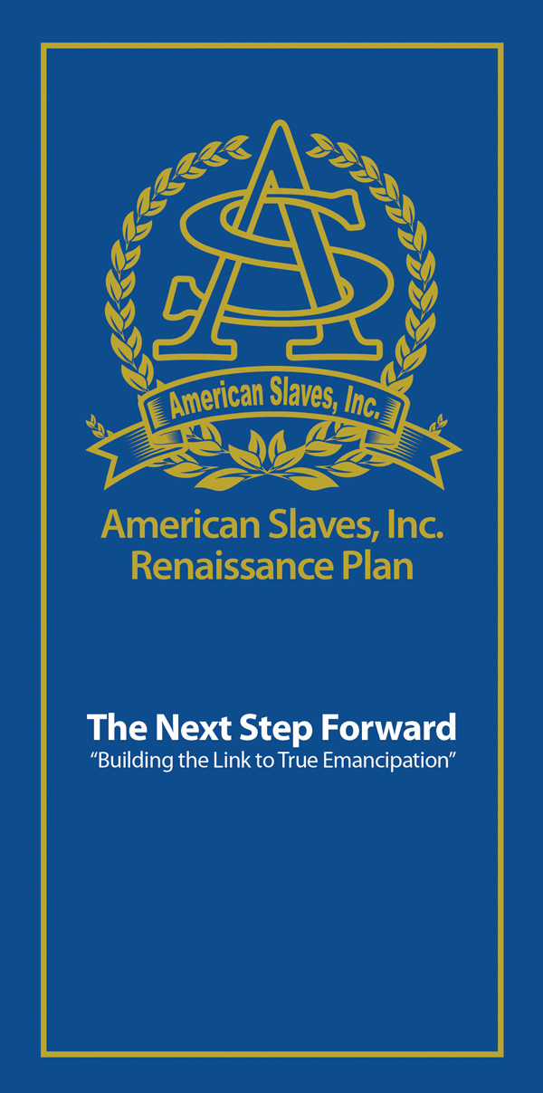 American Slaves, Inc. Renaissance Plan by Norris Shelton