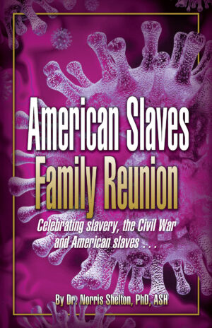 American Slaves Family Reunion Front Cover